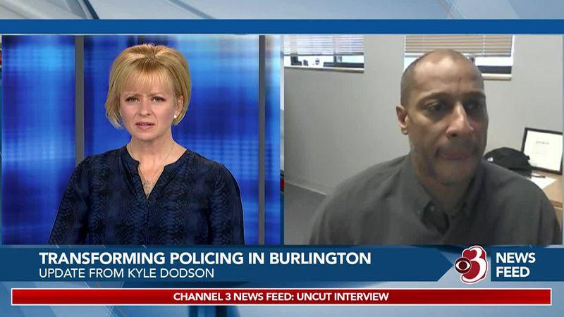 WCAX's Celine McArthur discusses Burlington Police Transformation with Director Kyle Dodson,...