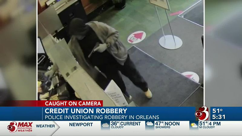 Vermont State Police are investigating a robbery at a credit union in the Northeast Kingdom.