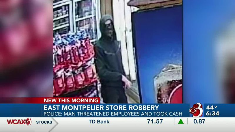 Police are on the lookout for a man they say robbed an East Montpelier store.