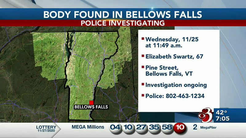 Police in Bellows Falls are investigating the death of a woman.