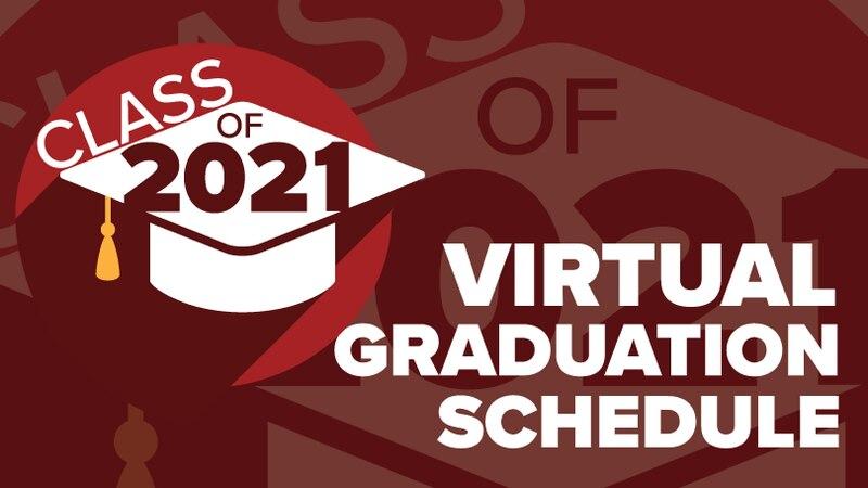 2021 Virtual Graduation Schedule